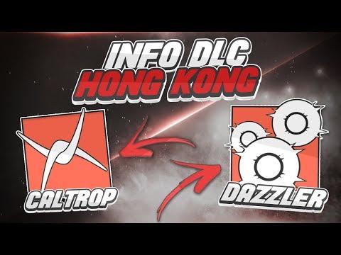 DAZZLER ET CALTROP - DLC HONG KONG : RAINBOW SIX SIEGE