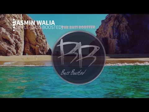 Jasmin Walia - Temple [Bass Boosted]