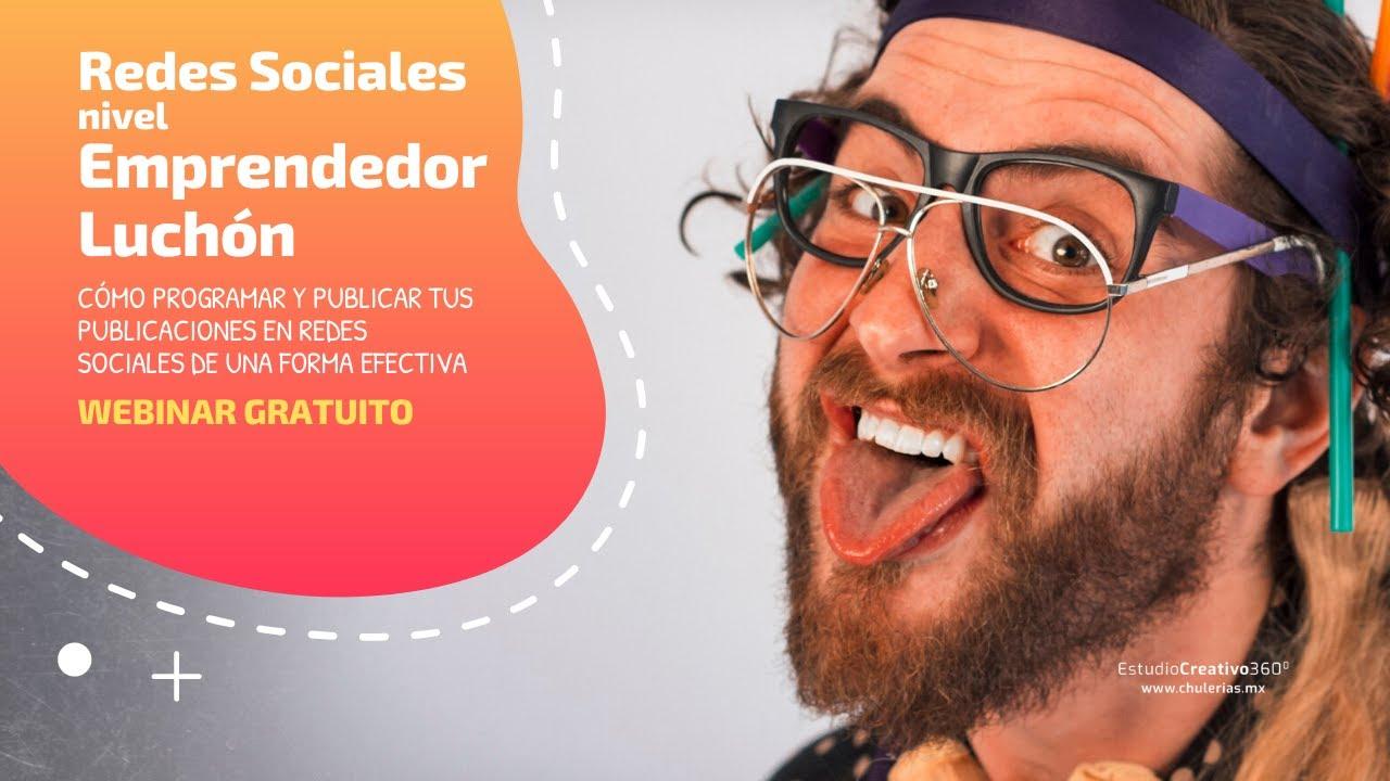 Redes Sociales nivel Emprendedor Luchón #Webinar por Ricardo Gómez