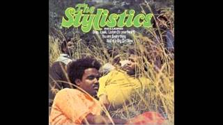 The Stylistics You´ll never get to heaven if you break my heart