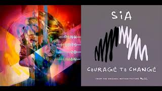 Sia × Pink - Courage #2