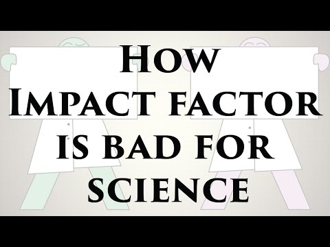 What Is Impact Factor? Why Is It Bad For Science?