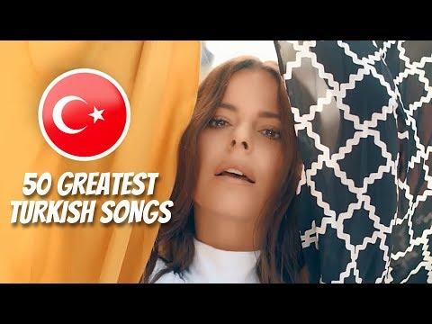 50 Greatest Turkish Songs 🇹🇷 / En Iyi Türkçe Şarkılar
