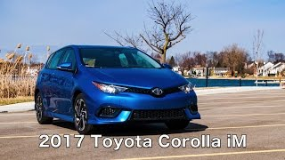Reviewed 2017 Toyota Corolla iM: The Superior Corolla