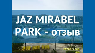 JAZ MIRABEL PARK 5 Египет Шарм-Эль-Шейх отзывы – отель ЖАЗ МИРАБЕЛ ПАРК 5 Шарм-Эль-Шейх отзывы видео