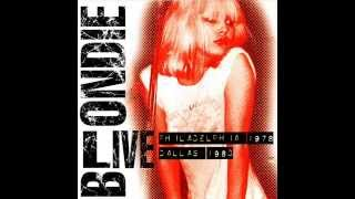 Blondie - Fade Away (And Radiate) (Live In Philadelphia 1978) (Picture This Live 1978 - 1980)