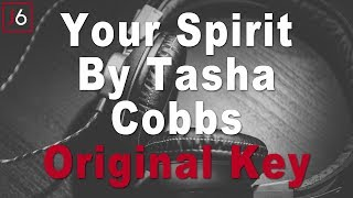Tasha Cobbs | Your Spirit Instrumental Music and Lyrics