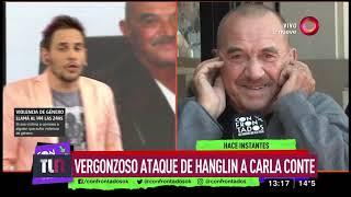Habla Carla Conte tras el ataque de Rolando Hanglin