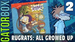 Rugrats: All Growed Up, Part 2 | Gatorbox
