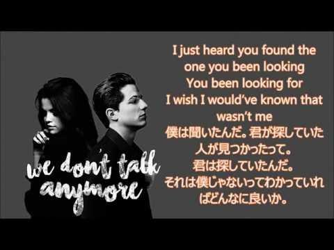 洋楽 和訳 Charlie Puth ft  Selena Gomez -...