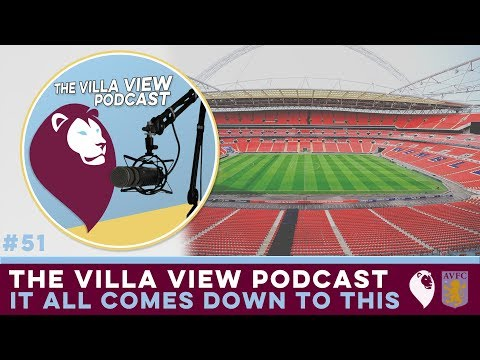 The Villa View Podcast #51 | IT ALL COMES DOWN TO THIS