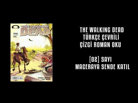 The Walking Dead çizgi Roman Okutürkçe çevirili Sayı 02 Youtube