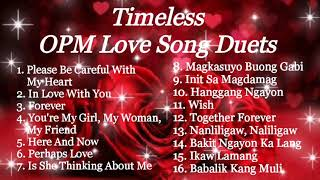 TIMELESS OPM LOVE SONG DUETS COMPILATION | PRINCESS ERICA VLOGS AND MUSIC