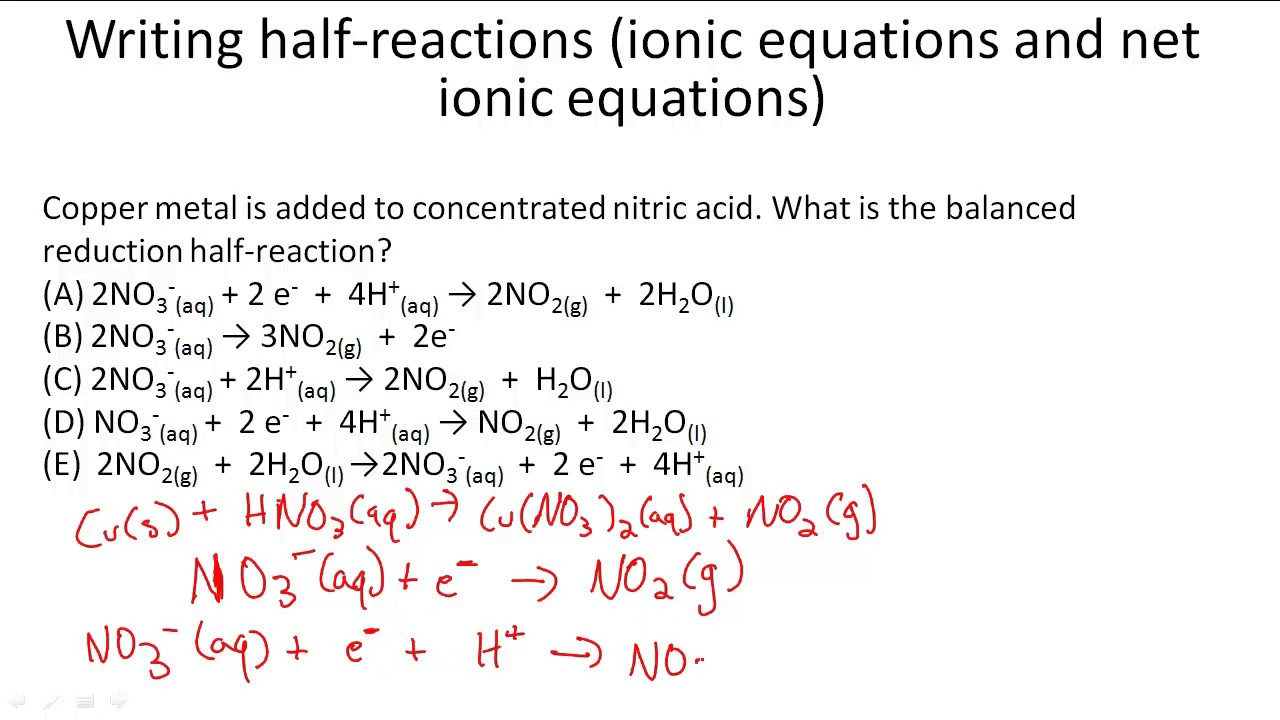 Writing half-reactions (ionic equations and net ionic equations)