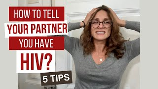 how to tell your partner you have hiv // hiv & dating