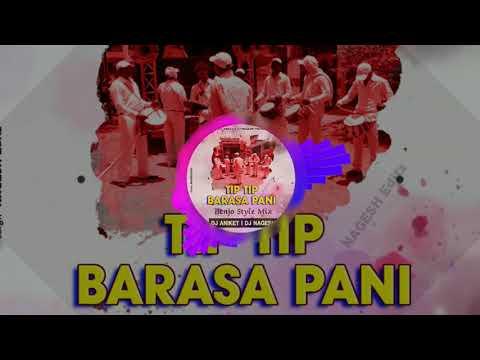 Tip Tip Barsa Pani (Banjo Style Mix) DJ ANIKET NAGESH