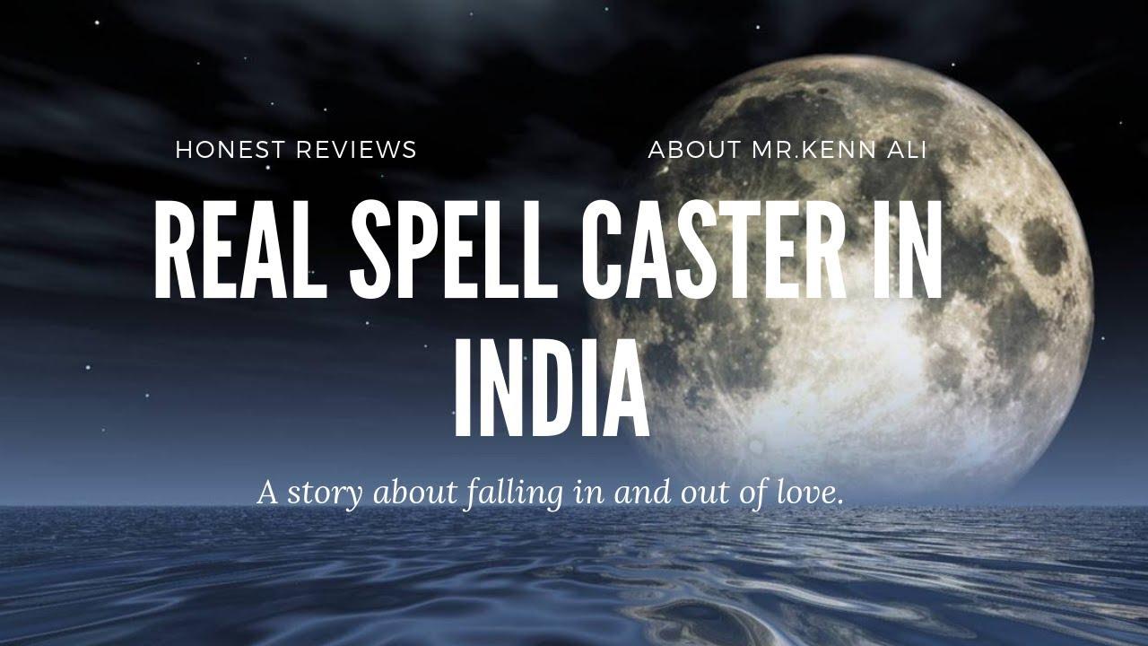 Real Spell Caster Mr Kenn Ali From India