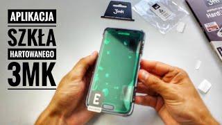 Jak aplikować szkło hartowane? 3mk HardGlass2 9H Galaxy S7 TEST Recenzja