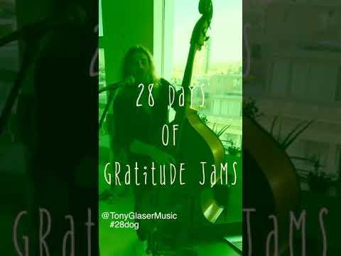 Day 1 - 28 Days of Gratitude Jams
