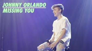 Johnny Orlando - Missing You (Toronto)