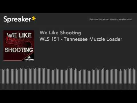 WLS 151 - Tennessee Muzzle Loader