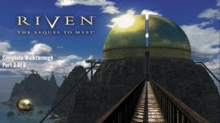Riven [Complete Walkthrough] Part 3 Of 6 - [iOS] Gameplay