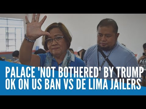 Palace 'not Bothered' By Trump OK On US Ban Vs De Lima Jailers