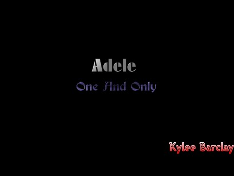adele---one-and-only-song-lyrics