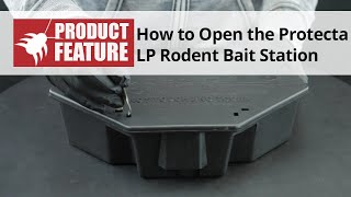 How to Open the Protecta LP Rodent Bait Station
