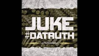 Keep It Real - Juke Da Truth