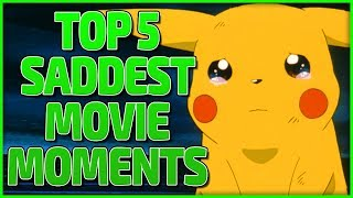 Top 5 saddest movie moments in pokémon