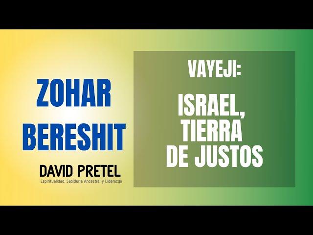 VAYEJI: ISRAEL; TIERRA DE TZADIKIM