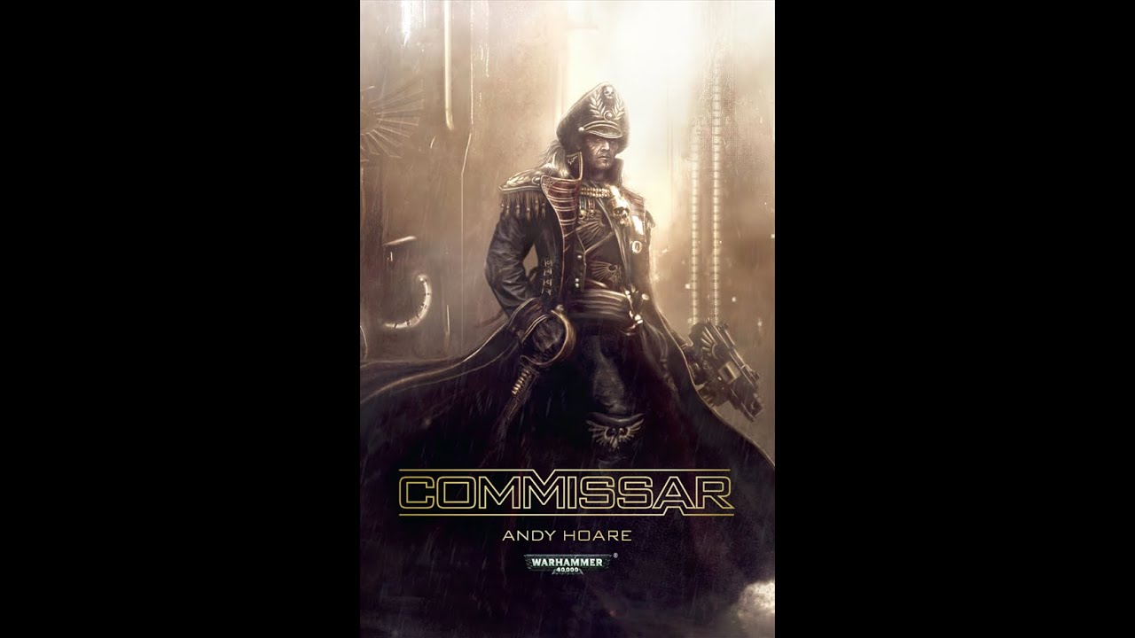 Warhammer 40k Book Review Quot Commissar Quot Youtube