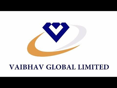 VAIBHAV GLOBAL LIMITED   Delivering Joy