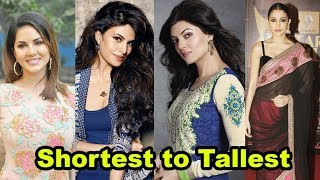 Shortest to Tallest all Bollywood actresses shocking height
