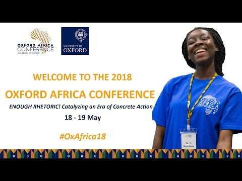 Oxford Africa Conference 2018 Day 2: Session 2---10h30