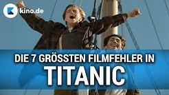 Die 7 größten Filmfehler in TITANIC