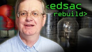 EDSAC Rebuild (Cambridge University's 1st Computer) - Computerphile