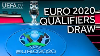 Watch the UEFA EURO 2020 Qualifiers Draw