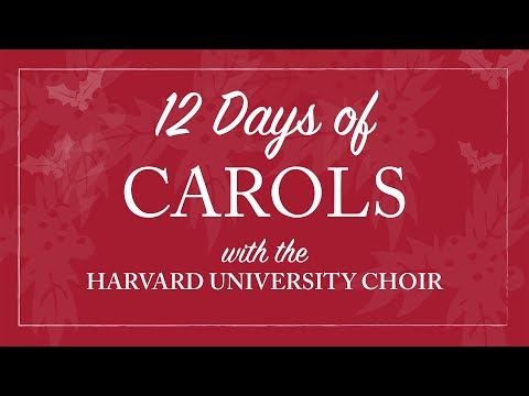 Harvard University Choir's 12 Days of Carols: Sweet Was The Song (2000)