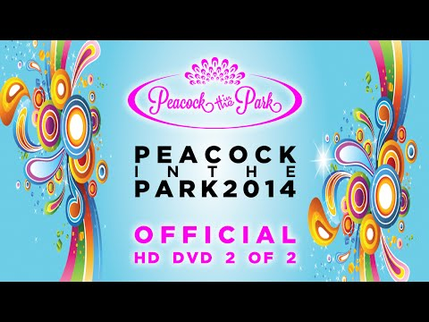 Peacock In The Park 2014 Official HD DVD:  Part 2 of 2