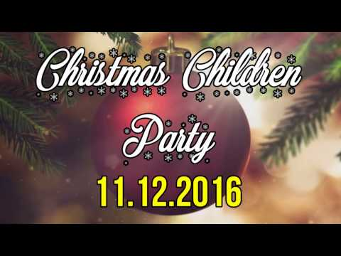 Christmas Children Party 2016