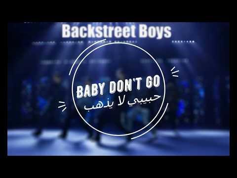 Backstreet Boys Don't Go Breaking My Heart Lyrics مترجمة