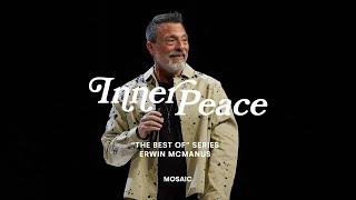 "INNER PEACE   Erwin McManus - The ""Best Of"" Series"