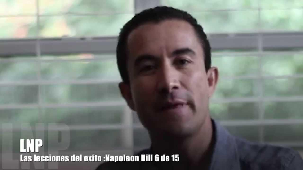 264 Las Leyes del Exito : Napoleon Hill 6 de 15 por Luis R Landeros