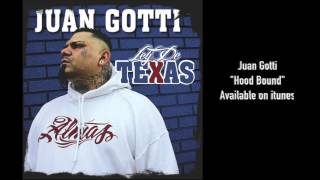 Download Juan Gotti - Hood Bound MP3 song and Music Video
