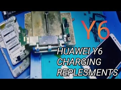HUAWEI Y6 CHARGING PROBLEM AND REPLESMENTS - YouTube