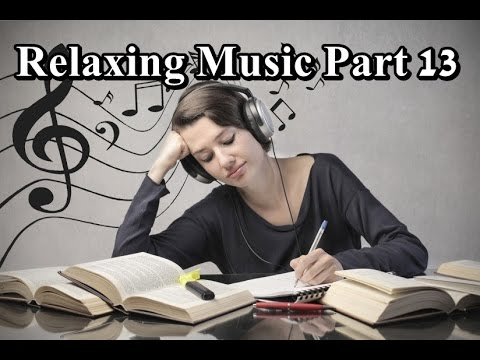 Relaxing Music For Work | Relaxing Music Work | Relaxing ...