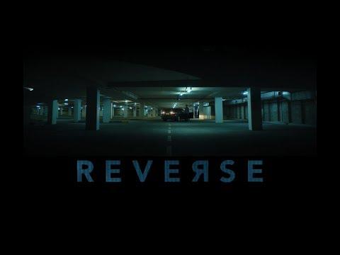 REVERSE (2018) Short Film HD, director. Josh Tanner