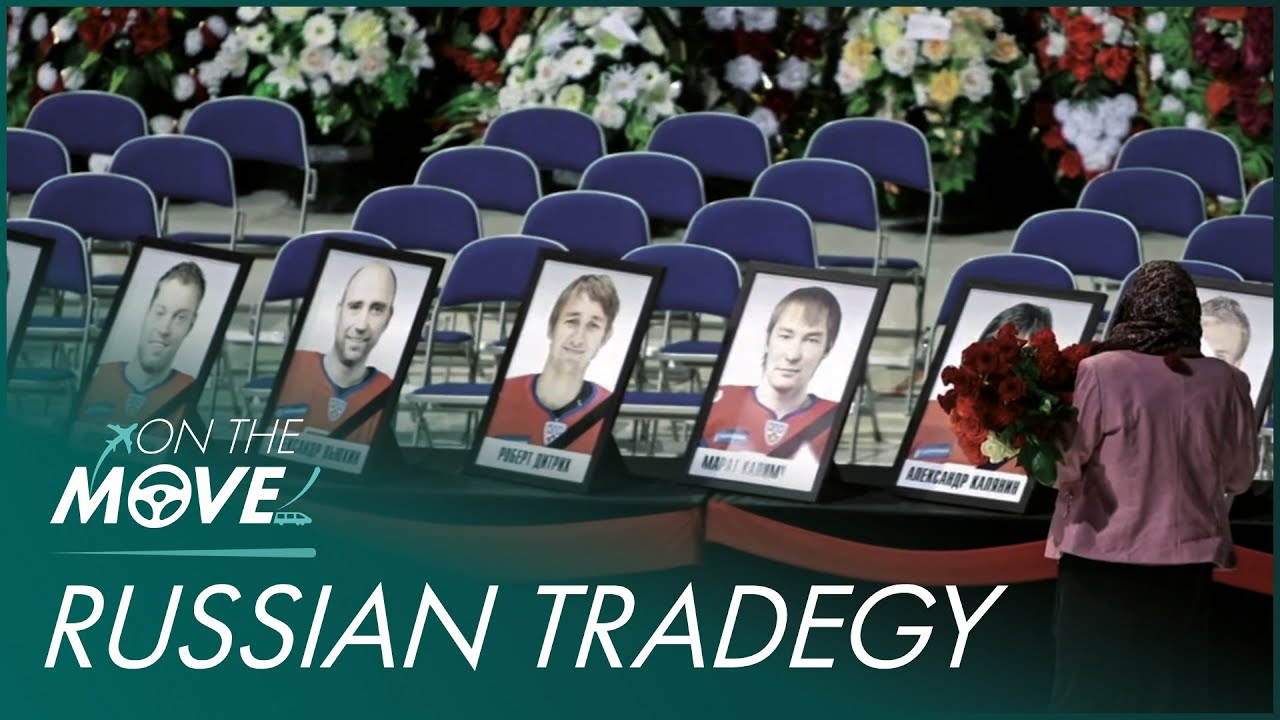 Tragedy Strikes For The Russian Ice Hockey Team   Mayday   On The Move